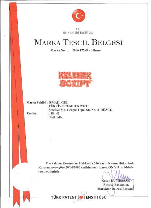 """Kelebek Script Ticari bir """"MARKA"""""""