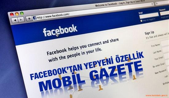 facebooktan-yeni-ozellik-mobil-gazete