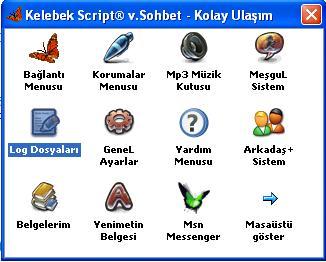 Kelebek Script® v.Sohbet Log Dosyaları Menü Tanıtımı
